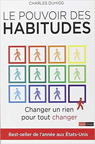LE POUVOIR DES HABITUDES