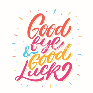 Good bye & Good Luck