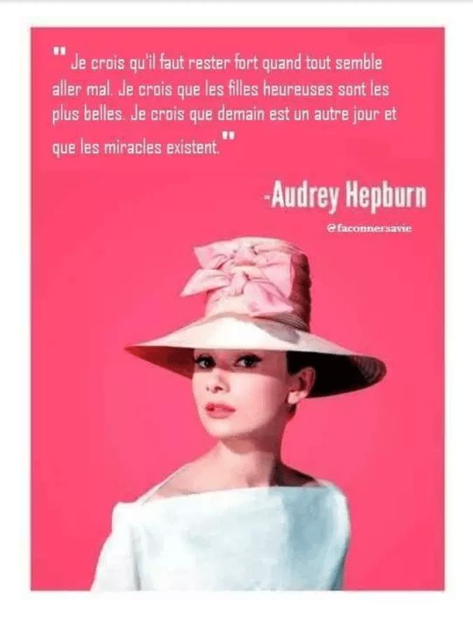 Je crois qu'il faut rester fort quand tout semble aller mal - citation Audrey Hepburn.png