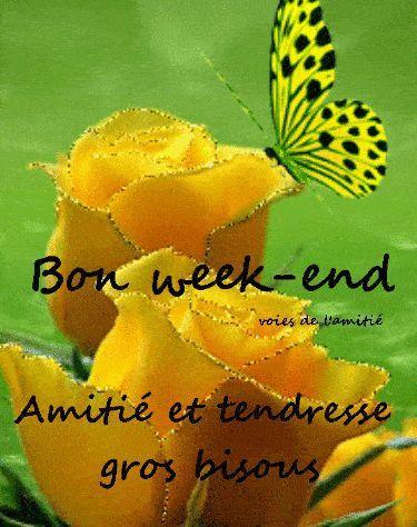 BON WEEKEND AMITIE & TENDRESSE