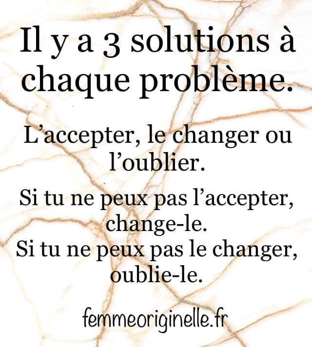 IL Y A 3 SOLUTIONS A CHAQUE PROBLEME.jpg