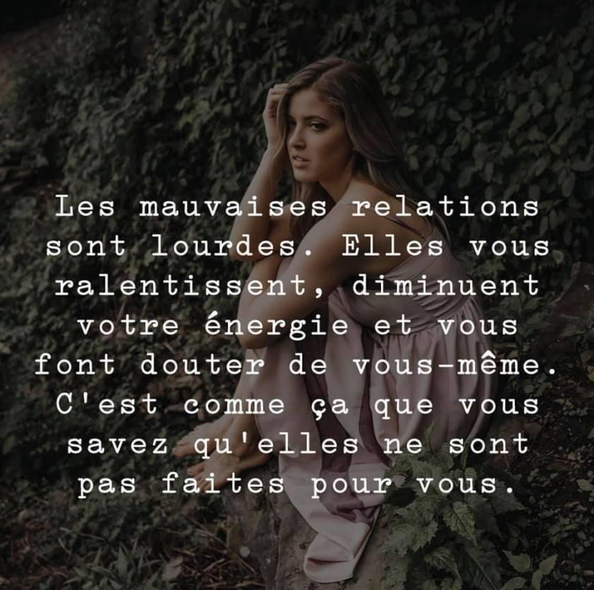 LES MAUVAISES RELATIONS SONT LOURDES