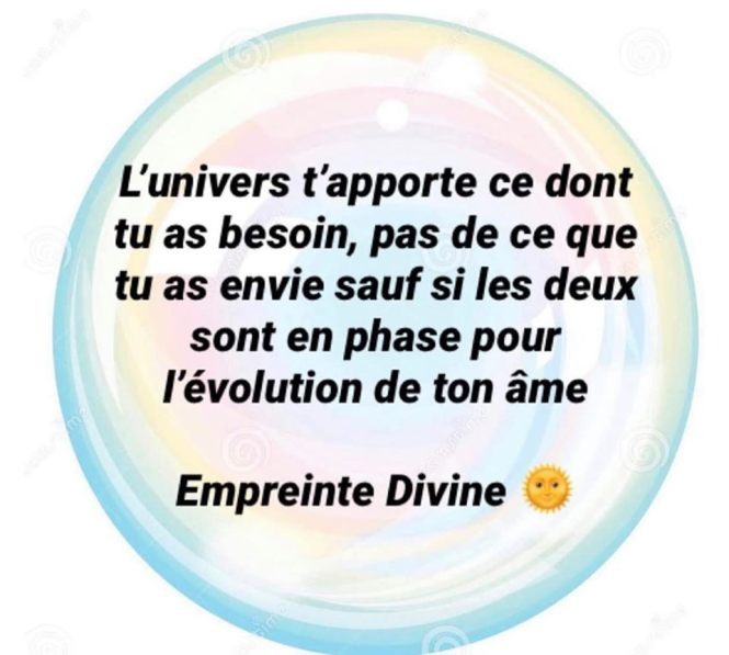 L'UNIVERS t'apporte ce dont tu as besoin...