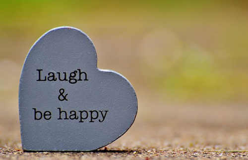 BE HAPPY & LAUGH