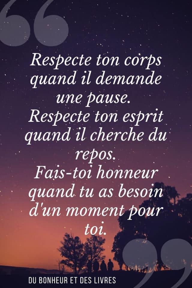 RESPECTE TON CORPS QUAND IL DEMANDE UNE PAUSE