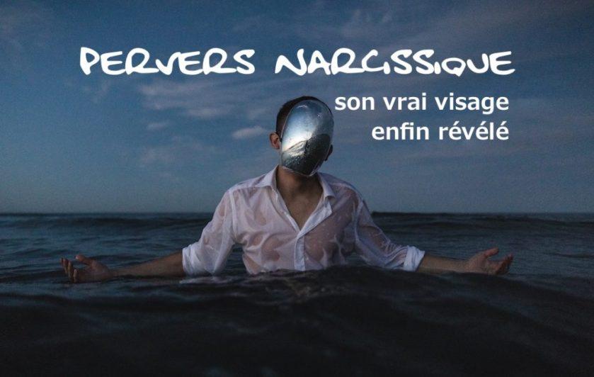 pervers-narcissique-vrai-visage